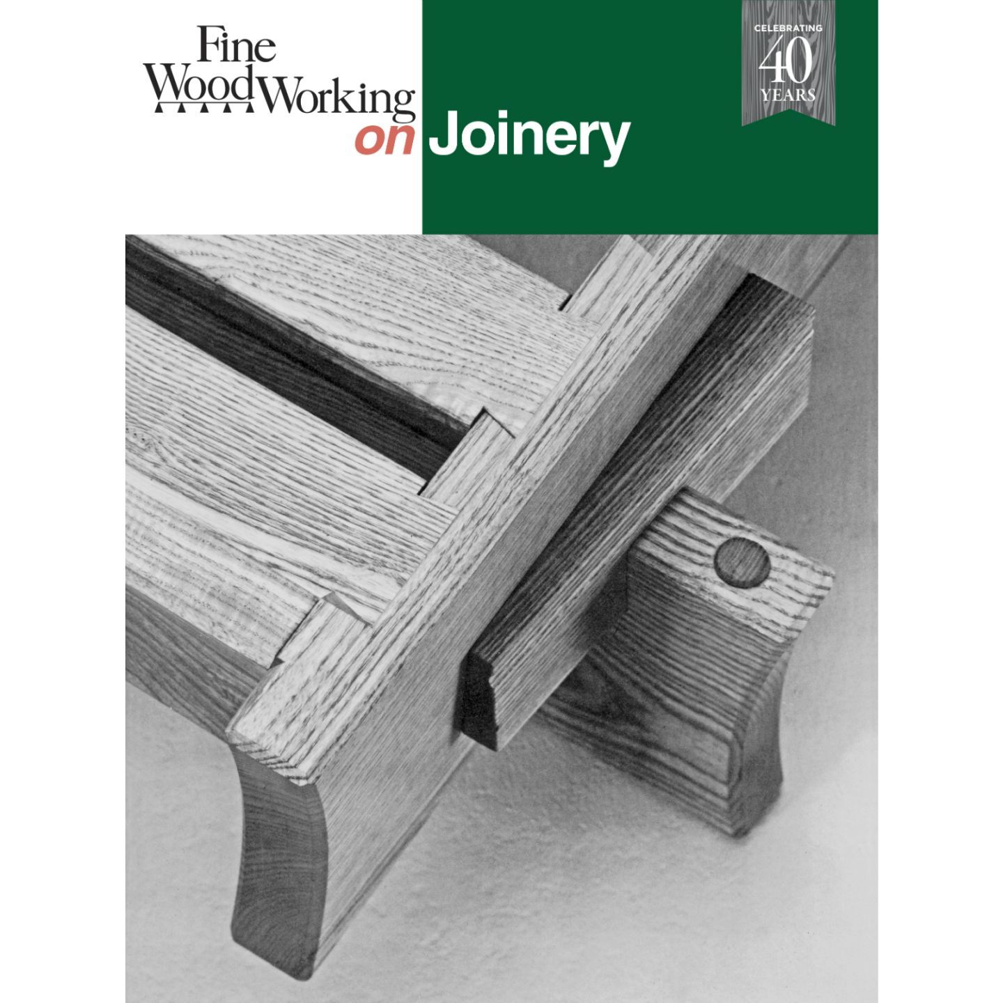 Fine Woodworking On Joinery Taunton Press