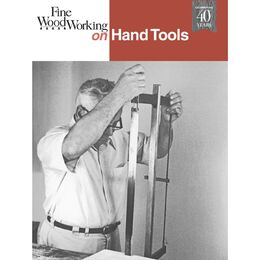 Fine Woodworking on Hand Tools