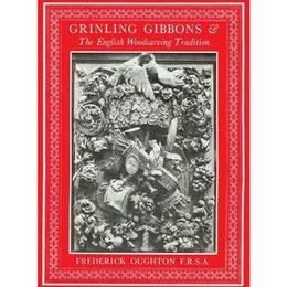 Grinling Gibbons & the English Woodcarving Traditi