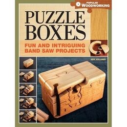 Puzzle Boxes: Fun and Intriguing Bandsaw Projects ( Popular Woodworking )