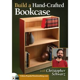Build a Hand-Crafted Bookcase with Christopher Schwarz (DVD)
