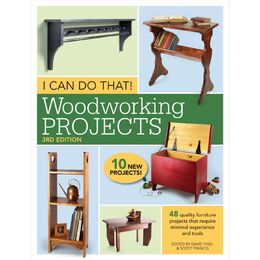 I Can Do That! Woodworking Projects Edition 3