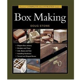 [Discontinued] Tauntons Complete Illustrated Guide to Box Making