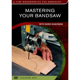 Mastering Your Bandsaw - DVD