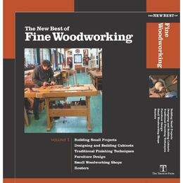 The New Best of Fine Woodworking: Volume 1