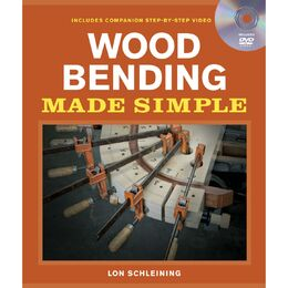 Wood Bending Made Simple (Includes DVD)