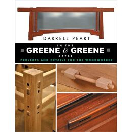In the Greene & Greene Style: Projects and Details for the Woodworker