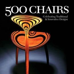 500 Chairs: Celebrating Traditional and Innovative Designs