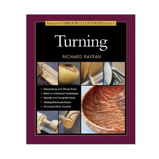 Complete Illustrated Guide to Turning Wood