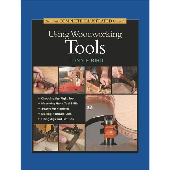 Book Hearing Guide: Complete Illustrated Guide To Using Woodworking Tools
